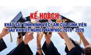 Kế hoạch khảo sát tình hình việc làm của sinh viên tốt nghiệp năm học 2019 - 2020