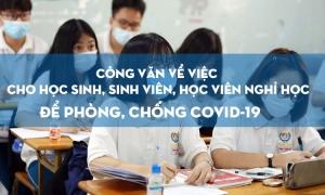 Công văn về việc cho học sinh, sinh viên, học viên nghỉ học đề phòng, chống covid-19